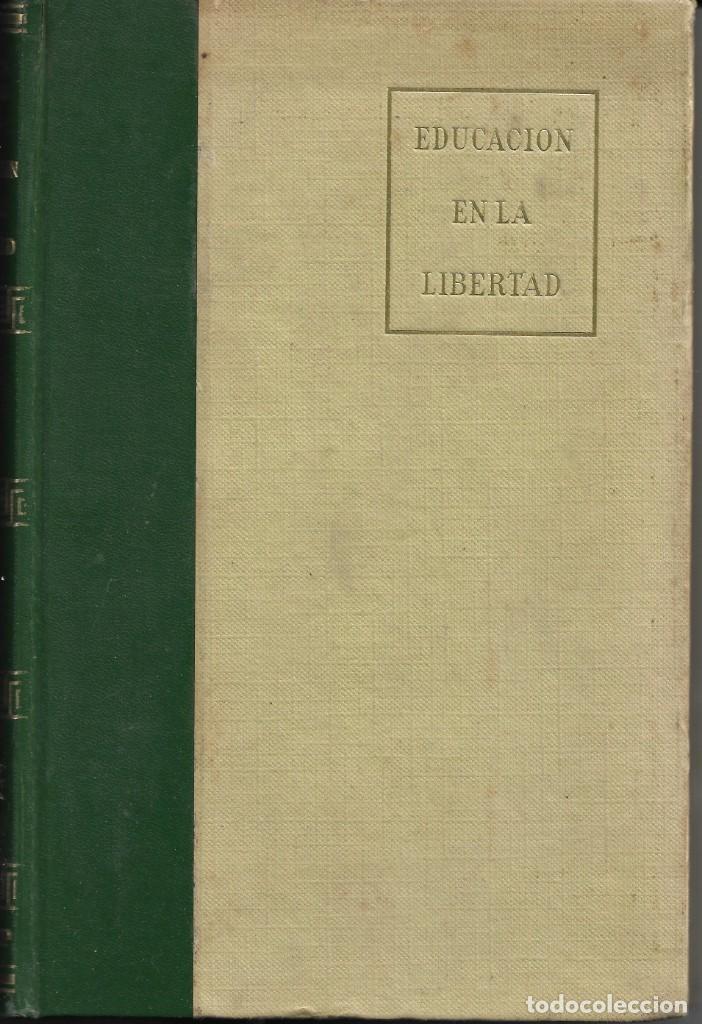 EDUCACIÓN EN LA LIBERTAD. DE OTTO DURR (Libros de Segunda Mano - Ciencias, Manuales y Oficios - Pedagogía)