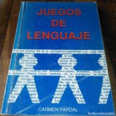 Libros de segunda mano: JUEGOS DE LENGUAJE, CARMEN PARDAL. Lote 189556373