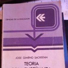 Libros de segunda mano: TEORIA DE LA ENSEÑANZA Y DESARROLLO DEL CURRICULO. - GIMENO SACRISTAN, JOSE.. Lote 190237661