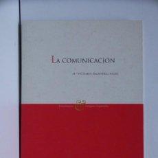 Libros de segunda mano: LA COMUNICACIÓN – Mª VICTORIA ESCANDELL – ENSEÑANZA Y LENGUA ESPAÑOLA. Lote 190389706