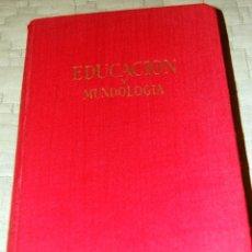 Libros de segunda mano: ENCICLOPEDIA DE EDUCACIÓN Y MUNDOLOGIA, POR ANTONIO ARMENTEROS.. Lote 191159360