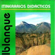 Libros de segunda mano: CALBLANQUE. ITINERARIOS DIDACTICOS. CARTAGENA.. Lote 191592431