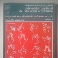 Libros de segunda mano: VIDA AFECTIVA DEL PREESCOLAR - ESPECIALIZACIÓN PROFESORADO E.G.B. - UNED, 1980 - UNIDAD 7. Lote 191856757