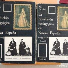 Libros de segunda mano: LA REVOLUCIÓN PEDAGÓGICA EN NUEVA ESPAÑA (1754-1820). 2 TOMOS. Lote 212512258