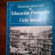 Libros de segunda mano: PROGRAMA RENOVADOS DE LA EDUCACIÓN GENERALBÁSICA. EDUCACIÓN INFANTIL I CICLO INICIAL. Lote 193272130