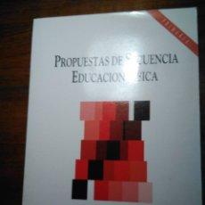 Libros de segunda mano: PROPUESTAS DE SECUENCIA EN EDUCACIÓN FÍSCA. MEC ED ESCUELA ESPAÑOLA. Lote 193273466