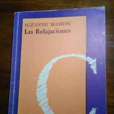 Libros de segunda mano: LAS RELAJACIONES. Lote 193273710