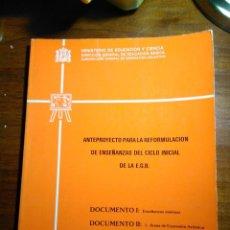 Libros de segunda mano: ANTEPROYECTO PARA LA REFORMULACION DE LA ENSEÑANZAS DEL CICLO INICIAL DE LA EGB. Lote 193338555