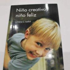 Libros de segunda mano: NIÑO CREATIVO, NIÑO FELIZ - LORRAINE CARBONELL LADISH. Lote 194907811