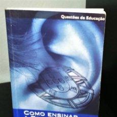 Libros de segunda mano: COMO ENSINAR A EDUCAÇÃO CÍVICA NA ESCOLA DE PIERRE GIOLITTO. Lote 195125251