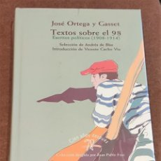 Livres d'occasion: TEXTOS SOBRE EL 98. ESCRITOS POLÍTICOS (1908-1914). JOSE ORTEGA Y GASSET. BIBLIOTECA NUEVA.. Lote 195203623