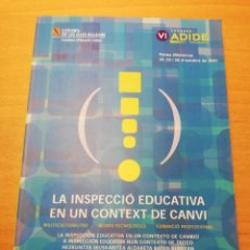 Libros de segunda mano: LA INSPECCIÓ EDUCATIVA EN UN CONTEXT DE CANVI (GOVERN DE LES ILLES BALEARS). Lote 195240402