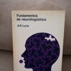 Libros de segunda mano: A.R. LURIA - FUNDAMENTOS DE NEUROLINGÜÍSTICA - TORAY MASSON 1980. Lote 195297935