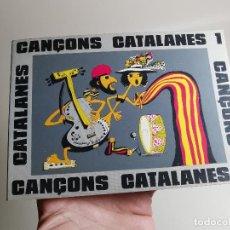Libros de segunda mano: CANÇONS CATALANES ANTONI NOGUERAS I BRUNET EN CATALÁN .SCOUTS ESCOLTES.CAMPAMENTOS.BARCELONA 1975. Lote 197212693