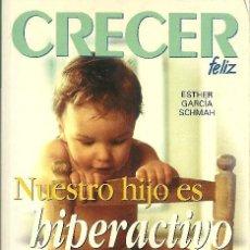 Libros de segunda mano: LIBRO CRECER FELIZ. Lote 197585450