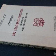 Libros de segunda mano: 1950 - ONIEVA - REPERTORIO DE 100 LECCIONES PRÁCTICAS DESARROLLADAS EN SUS TRES GRADOS ESCOLARES. Lote 198109875