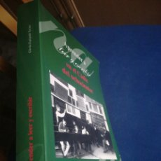 Libros de segunda mano: APRENDER A LEER Y ESCRIBIR EN EL CÁDIZ DEL OCHOCIENTOS GLORIA ESPIGADO TOCINO UNIVERSIDAD DE CÁDIZ. Lote 198742926