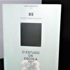 Libros de segunda mano: O ESTUDO DA ESCOLA DE JOÃO BARROSO (ORG.). Lote 199064491