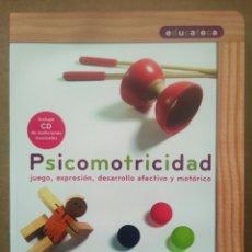 Libros de segunda mano: PSICOMOTRICIDAD: JUEGO, EXPRESIÓN, DESARROLLO AFECTIVO Y MOTÓRICO. MAITE MALAGÓN Y MARYSOL SANMARTÍN. Lote 199230451