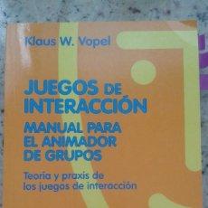 Libros de segunda mano: MANUAL PARA EL ANIMADOR DE GRUPOS. TEORIA Y PRAXIS DE LOS JUEGOS DE INTERACCION. KLAUS W. VOPEL . Lote 199575962
