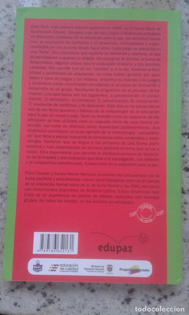 Libros de segunda mano: LA ALTERNATIVA DEL JUEGO (1) JUEGOS Y DINAMICAS DE EDUCACION PARA LA PAZ. PACO CASCÓN. CARLOS MARTÍN - Foto 2 - 199576740