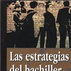 Libros de segunda mano: LAS ESTRATEGIAS DEL BACHILLER - JUAN A. BUENO ALVAREZ / EDAF/ MUNDI-89 , BUEN ESTADO. Lote 200003223