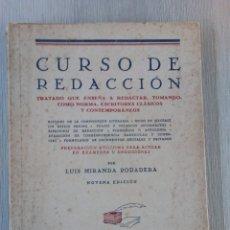 Libros de segunda mano: CURSO DE REDACCIÓN.- POR LUIS MIRANDA PODADERA.- AÑO 1953. Lote 200246372