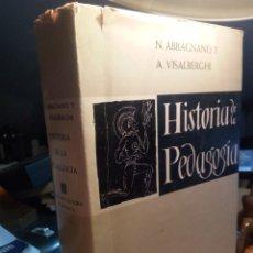 Libros de segunda mano: HISTORIA DE LA PEDAGOGÍA - ABBAGNANO, N. & VISALBERGHI, A.. Lote 201351643