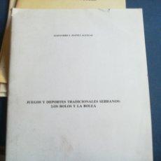 Libros de segunda mano: JUEGOS Y DEPORTES TRADICIONALES SERRANOS LOS BOLOS Y LA BOLEA ALEJANDRO F IDAÑEZ AGUILAR JAÉN 1993. Lote 201664775