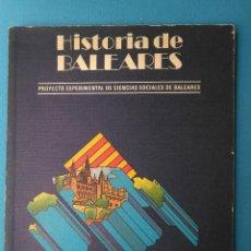 Libri di seconda mano: HISTORIA DE BALEARES. Lote 203351365