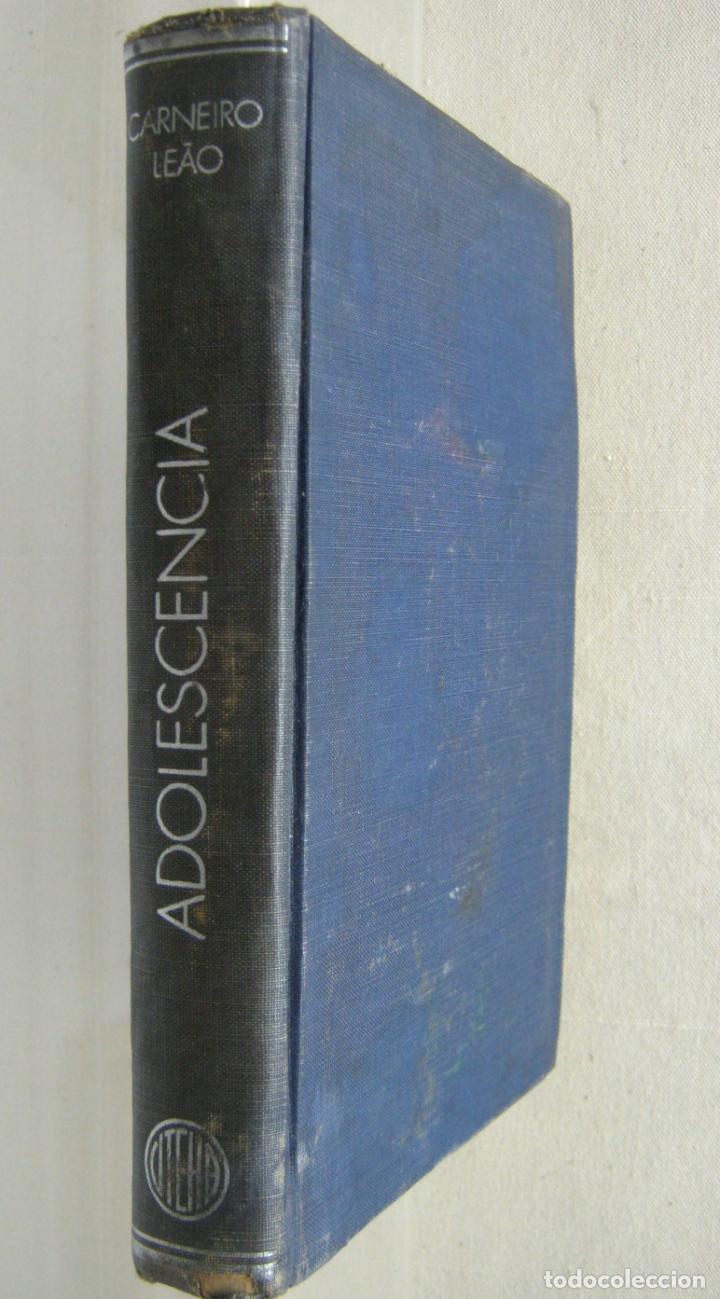 1951 MEXICO - ADOLESCENCIA - SUS PROBLEMAS Y SU EDUCACIÓN - A CARNEIRO LEAO (Libros de Segunda Mano - Ciencias, Manuales y Oficios - Pedagogía)