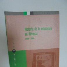 Livres d'occasion: HISTORIA DE LA EDUCACION EN OLIVENZA 1800-2004. MIGUEL ANGEL VALLECILLO TEODORO. 2005. Lote 204447728