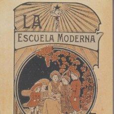 Libros de segunda mano: LA ESCUELA MODERNA. FRANCISCO FERRER GUADIA. Lote 206478755