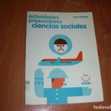 Libros de segunda mano: ACTIVIDADES PREESCOLARES CIENCIAS SOCIALES , SARA THROOP. Lote 206860142