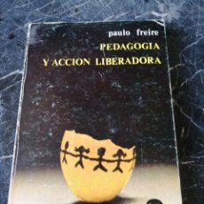 Libros de segunda mano: PEDAGOGÍA Y ACCION LIBERADORA. PAULO FREIRE. ZERO ZYX. 1978. PEDAGOGÍA.. Lote 207003746