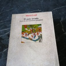 Livres d'occasion: EL PAIS ERRADO. DIARIO DE UNA EXPERIENCIA PEDAGÓGICA. MARIO LODI. LAIA. PEDAGOGÍA.. Lote 207004182