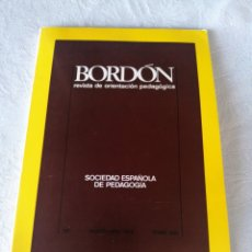 Libros de segunda mano: BORDÓN. REVISTA ORIENTACIÓN PEDAGÓGICA.SOCIEDAD ESPAÑOLA DE PEDAGOGÍA. 222 MARZO-ABRIL 1978.TOMO XXX. Lote 207119371
