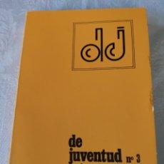 Libros de segunda mano: DE JUVENTUD N°3. REVISTA DE ESTUDIOS E INVESTIGACIONES. PEDAGOGÍA.. Lote 207121508