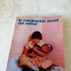 Libros de segunda mano: LA MARGINACIÓN SOCIAL DEL MENOR. SÍNTESIS DEL LIBRO DE RAFAEL CANALES CALZDILLA. PEDAGOGÍA.. Lote 207123963