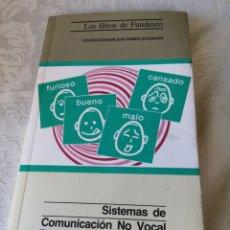 Libros de segunda mano: SISTEMAS DE COMUNICACIÓN NO VOCAL. PARA NIÑOS CON DISMINUCIONES FÍSICAS. CARME BASIL, ROBERT RUIZ.. Lote 207125732