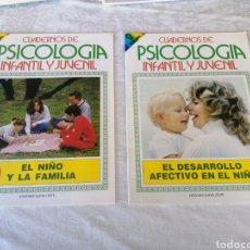 Libros de segunda mano: CUADERNOS DE PSICOLOGÍA INFANTIL JUVENIL.N°1Y2.EL NIÑO Y LA FAMILIA DESARROLLO AFECTIVO DEL NIÑO.. Lote 207160927