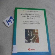 Libros de segunda mano: VOCABULARIO BASICO PARA LA EDUCACION INFANTIL. Lote 207233160