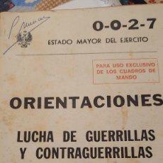 Libros de segunda mano: LUCHA DE GUERRILLAS Y CONTRAGUERRILLAS ORIENTACIONES ESTADO MAYOR DEL EJÉRCITO 1979 PRPM. Lote 207237922