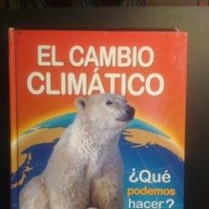 Libros de segunda mano: EL CAMBIO CLIMATICO. ¿QUE PODEMOS HACER?.-SUSAETA. Lote 207655182
