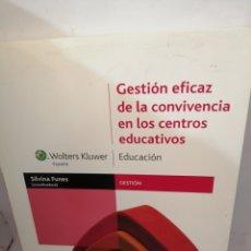 Libros de segunda mano: GESTIÓN EFICAZ DE LA CONVIVENCIA EN LOS CENTROS EDUCATIVOS DE SILVINA FUNES (COORD..). Lote 208019868