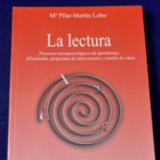 Libros de segunda mano: LA LECTURA: PROCESOSO DE APRENDIZAJE, DIFICULTADES, PROGRAMAS DE REFUERZO Y ESTUDIO DE CASOS (MANUAL. Lote 208024981