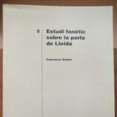 Libros de segunda mano: LLT 72 ESTUDI FONÈTIC SOBRE LA PARLA DE LLEIDA - ESTUDIS COL·LECCIÓ - INSTITUT D'ESTUDIS ILERDENCS. Lote 208098468