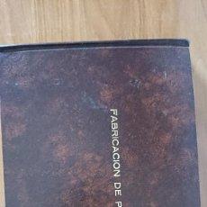 Libros de segunda mano: FABRICACIÓN DE PAPEL. Lote 208278398