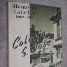 Libros de segunda mano: MEMORIA ESCOLAR 1952-53 ESCUELAS PÍAS, COLEGIO SAN JOSÉ, ESCOLAPIOS DE SANTANDER. Lote 208393103