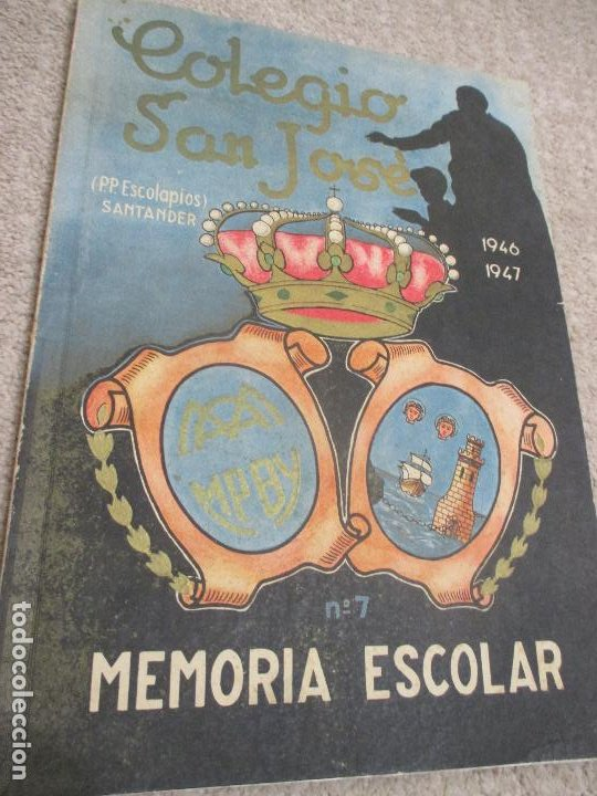 MEMORIA ESCOLAR 1946-47 ESCUELAS PÍAS, COLEGIO SAN JOSÉ, ESCOLAPIOS DE SANTANDER (Libros de Segunda Mano - Ciencias, Manuales y Oficios - Pedagogía)